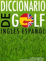 J.Ballantine: Diccionario de Golf Inglés/Español/Inglés REGALO -